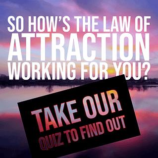 Law of Attraction Quiz